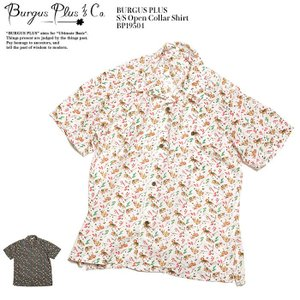 BURGUS PLUS(バーガスプラス) S/S オープンカラーシャツ BP19504|hinoya-ameyoko