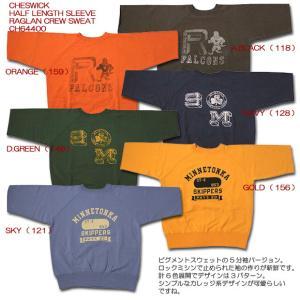CHESWICK(チェスウィック) HALF LENGTH SLEEVE RAGLAN CREW SWEAT CH64400 hinoya-ameyoko