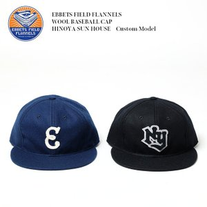 EBBETS FIELD FLANNELS (エベッツ フィールド フランネルズ) ウールベースボール キャップ HINOYA-SUN HOUSE カスタムモデル EBF-NY17_EBF-E17|hinoya-ameyoko