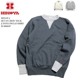 HINOYA (ヒノヤ) セットイン クルーネック  2トーン スウェット H-0088SP|hinoya-ameyoko