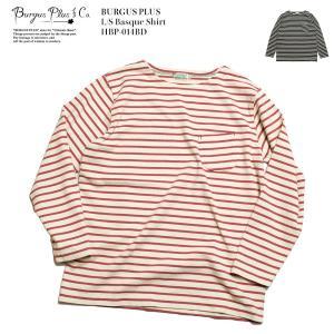 BURGUS PLUS(バーガスプラス) ロングスリーブ バスクシャツ HBP-014BD|hinoya-ameyoko