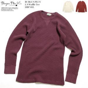 BURGUS PLUS(バーガスプラス) 長袖 ワッフルTシャツ HBP-015|hinoya-ameyoko