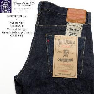 BURGUS PLUS (バーガスプラス) × 鬼デニム Lot.ON850 Natural Indigo Stretch Selvedge Jeans  ON850-ST|hinoya-ameyoko