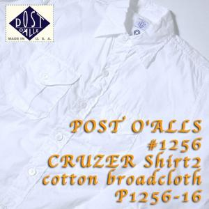 POST O'ALLS(ポストオーバーオールズ) #1256 クルーザー シャツ2 コットンブロードクロスP1256-16|hinoya-ameyoko