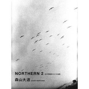 【ネコポス発送】NORTHERN2 北方写真師たちへの追想 北海道 写真集 hkd-tsutayabooks