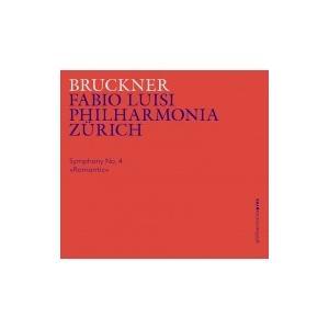 Bruckner ブルックナー / 交響曲第4番『ロマンティック』 ファビオ・ルイージ&フィルハーモニア・チューリッ hmv