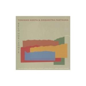 Toninho Horta トニーニョオルタ / Belo Horizonte 国内盤 〔CD〕