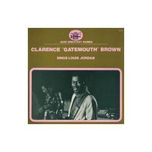Clarence Gatemouth Brown / Sings Louis Jordan  国内盤 〔CD〕|hmv
