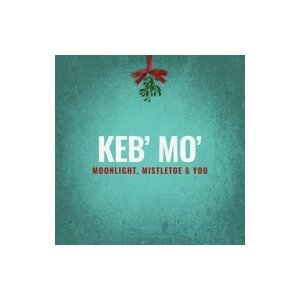 Keb Mo ケブモ / Moonlight Mistletoe And You 輸入盤 〔CD〕|hmv