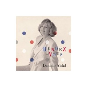 Daniele Vidal ダニエルビダル / RENDEZ-VOUS 〜ランデブー〜 国内盤 〔C...