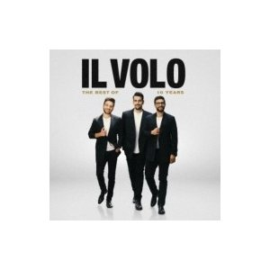 Il Volo / Il Volo The Best Of 10 Years  国内盤 〔CD〕
