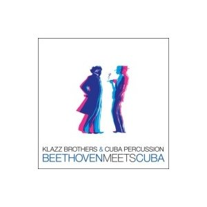 Klazz Brothers/Cuba Percussion クラッツブラザーズ/キューバパーカッション / Beethoven Meets Cuba 輸入盤 〔CD〕|hmv