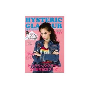 HYSTERIC GLAMOUR 35th ANNIVERSARY BOOK limited edition / ブランドムック   〔本〕