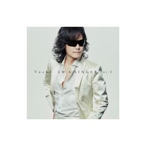 TOSHI トシ / IM A SINGER VOL.2 【初回限定盤】(+DVD)  〔CD〕