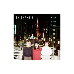 SHISHAMO / SHISHAMO 6  〔CD〕