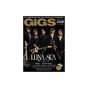 GiGS (ギグス) 2020年 1月号【表紙・巻頭大特集:LUNA SEA】 / GiGS編集部  〔雑誌〕
