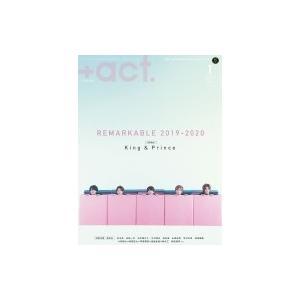 +act. (プラスアクト) 2020年 1月号【表紙巻頭:King&Prince】 / +act.編集部  〔雑誌〕