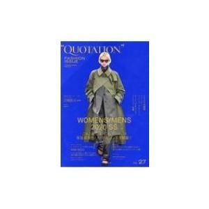 QUOTATION FASHION ISSUE VOL.27 / MATOI PUBLISHING  〔本〕