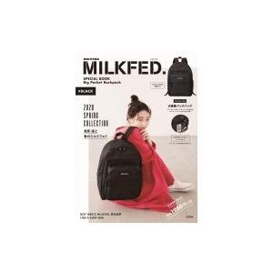 mini特別編集 MILKFED. SPECIAL BOOK Big Pocket Backpack...