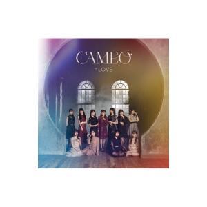 =LOVE / CAMEO 【初回仕様限定盤 Type-A】(+DVD)  〔CD Maxi〕|hmv