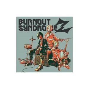 BURNOUT SYNDROMES / BURNOUT SYNDROMEZ  〔CD〕|hmv
