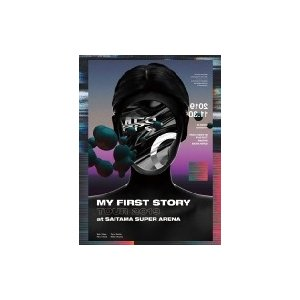 MY FIRST STORY / MY FIRST STORY TOUR 2019 FINAL at...