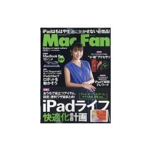 Mac Fan (マックファン) 2020年 7月号 / Mac Fan編集部  〔雑誌〕|hmv