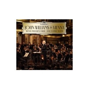 John Williams ジョンウィリアムズ / ジョン・ウィリアムズ&ウィーン・フィル、ムター/ライヴ・イン・ウィー|hmv