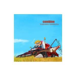 西村智彦 / combine  〔CD〕|hmv