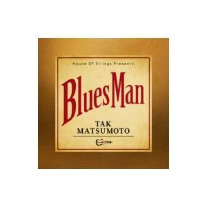 松本孝弘 マツモトタカヒロ / Bluesman 【初回生産限定盤】(CD+DVD+オリジナルTシャツ & ギターピック)  〔CD〕|hmv