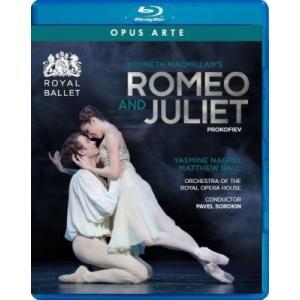 バレエ&ダンス / 『ロミオとジュリエット』 ヤスミン・ナグディ、マシュー・ボール、英国ロイヤル・バレ|hmv