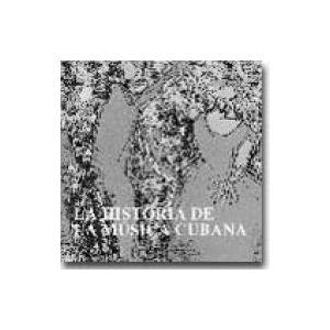 オムニバス(コンピレーション) / キューバ音楽の歴史 国内盤 〔CD〕 hmv