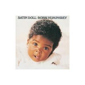 Bobbi Humphrey ボビーハンフリー / Satin Doll 国内盤 〔CD〕