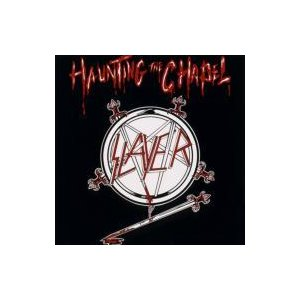 Slayer スレイヤー / Haunting The Chapel  国内盤 〔SHM-CD〕|hmv