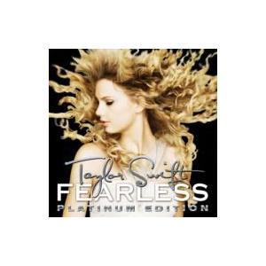 Taylor Swift テイラースウィフト / Fearless - プラチナム エディション  国内盤 〔CD〕