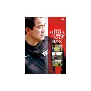 風間八宏 FOOTBALL CLINIC Vol.1  〔DVD〕 hmv