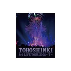 東方神起 / 3rd Live Tour 2008: T 〔BLU-RAY DISC〕