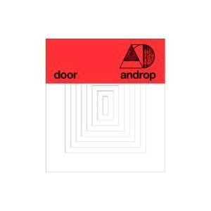 androp アンドロップ / door (初回プレス分「8枚の扉」仕様)  〔CD〕
