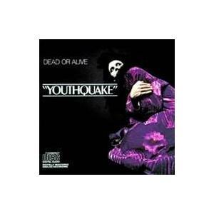 Dead Or Alive デッドオアアライブ / Youthquake 国内盤 〔CD〕|hmv
