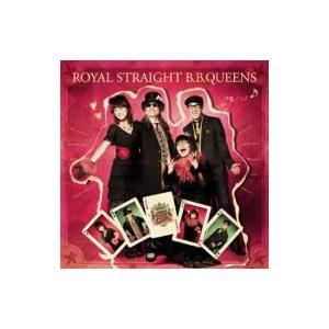 BB Queens ビービークイーンズ / ROYAL STRAIGHT B.B.QUEENS  〔...