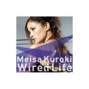黒木メイサ / Wired Life (+DVD)【初回限定...