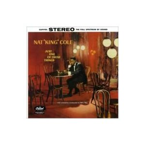 Nat King Cole ナットキングコール / Just One Of Those Things 輸入盤 〔SACD〕