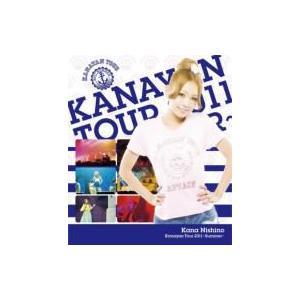 西野カナ / Kanayan Tour 2011 〜summ...