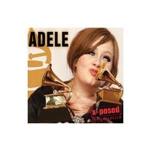 Adele アデル / X-posed 輸入盤 〔CD〕...