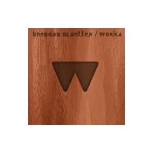 Brendon Moeller / Works 輸入盤 〔CD〕|hmv