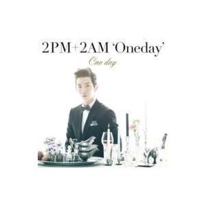 初回限定盤 2PM+2AM 'Oneday' / One day 【初回限定盤J】(チョグォン盤)  〔CD Maxi〕