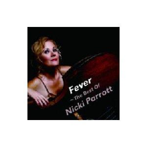Nicki Parrott ニッキパロット / Fever ・the Best Of Nicki Parrott 国内盤 〔CD〕