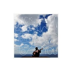 Jack Johnson ジャックジョンソン / From Here To Now To You (アナログレコード / 6thアルバム)  〔LP〕