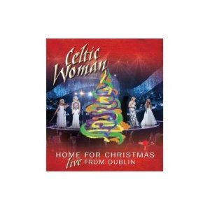 Celtic Woman ケルティックウーマン / Home For Christmas:  Live From Dublin  〔DVD〕|hmv