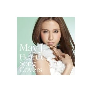 May J. メイジェイ / Heartful Song Covers  〔CD〕